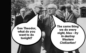 Theodor Adorno and Max Horkheimer - How to destroy Western Civilization