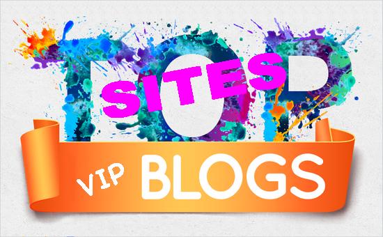 TOP Sites VIP Blogs
