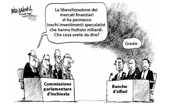 La liberalizzazione dei mercati finanziari.